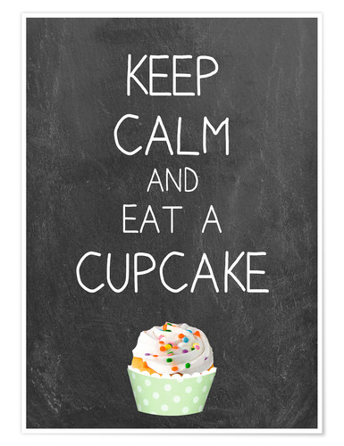 Póster Keep calm and eat a cupcake