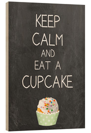 Cuadro de madera  Keep calm and eat a cupcake - GreenNest