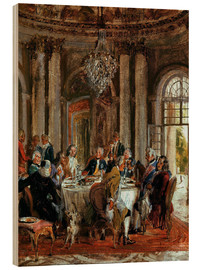 Cuadro de madera  King Frederick II. Guests at Sanssouci - Adolph von Menzel