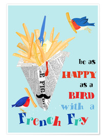 Póster  Bird with a french fry - Elisandra Sevenstar