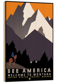 Cuadro de madera  See America - Welcome to Montana - Travel Collection