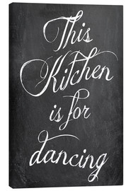 Lienzo  This kitchen is for dancing (inglés) - GreenNest
