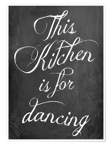 Póster This kitchen is for dancing (inglés)