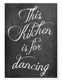 Póster  This kitchen is for dancing (inglés) - GreenNest