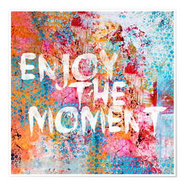 Póster Enjoy the moment II