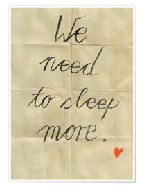 Póster we need to sleep more
