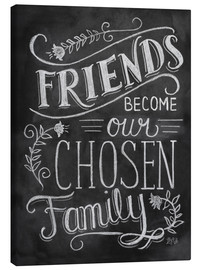 Lienzo  Friends Become Our Chosen Family - Lily & Val