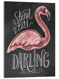 Cuadro de metacrilato  Stand Tall, Darling - Lily & Val