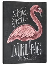 Lienzo  Stand Tall, Darling - Lily & Val