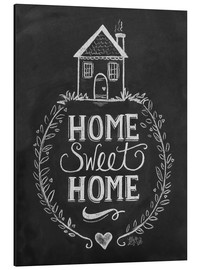 Aluminio-Dibond  Home Sweet Home - Lily & Val