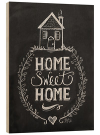 Madera  Home Sweet Home - Lily & Val