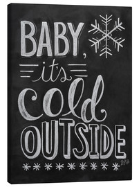 Lienzo  Baby, It's Cold Outside - Lily & Val