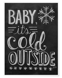 Póster  Baby, It's Cold Outside - Lily & Val