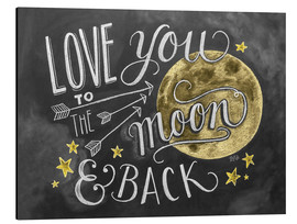 Cuadro de aluminio  Love you to the moon and back (inglés) - Lily & Val