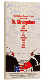 Madera  DR. STRANGELOVE OR: HOW I LEARNED TO STOP WORRYING AND LOVE THE BOMB