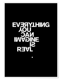 Póster  Everything you can imagine is real (Pablo Picasso) - THE USUAL DESIGNERS