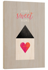 Madera  Home Sweet Home - Elisabeth Fredriksson