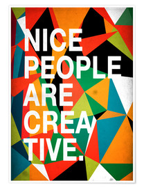 Póster Nice People are Creative