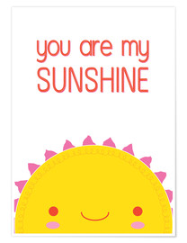 Póster  You are my sunshine - Kat Kalindi Cameron
