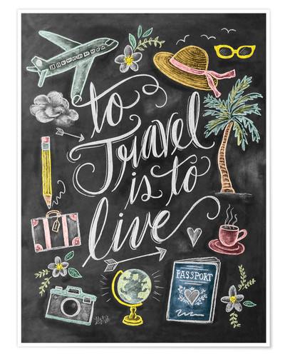 Póster To travel is to live