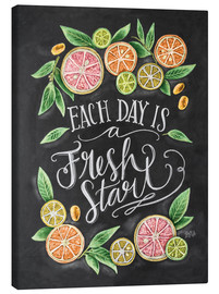 Lienzo  Each Day is a Fresh Start - Lily & Val