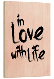 Cuadro de madera  in love with life - m.belle