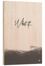 Cuadro de madera  What if - m.belle