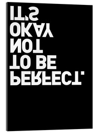 Cuadro de metacrilato  It's okay not to be perfect. - THE USUAL DESIGNERS