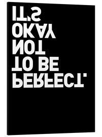 Cuadro de aluminio  It's okay not to be perfect. - THE USUAL DESIGNERS