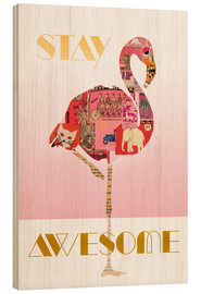 Cuadro de madera  Stay Awesome Flamingo - GreenNest