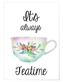 Póster It's always teatime