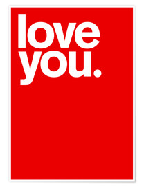 Póster  Love you - THE USUAL DESIGNERS