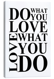 Lienzo  Do what you love - Zeit-Raum-Kunstdrucke