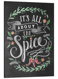Aluminio-Dibond  It's all about the Spice - Lily & Val