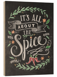 Cuadro de madera  It's all about the Spice - Lily & Val