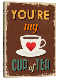 Lienzo  You are my lovely cup of tea - Typobox