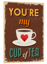 Cuadro de PVC  You are my lovely cup of tea - Typobox
