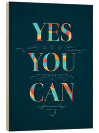 Cuadro de madera  Yes you can - Typobox