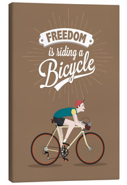 Lienzo  Freedom is riding a bicycle - Typobox