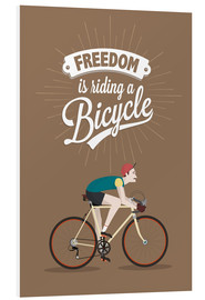Cuadro de PVC  Freedom is riding a bicycle - Typobox