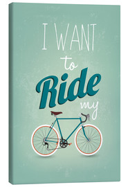 Lienzo  I want to ride my bike - Typobox