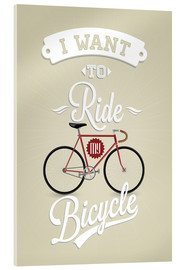 Cuadro de metacrilato  I want to ride my bicycle - Typobox