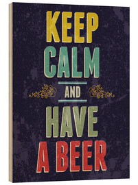 Cuadro de madera  Keep calm and have a beer - Typobox