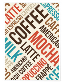 Póster Coffee, Latte, Mocha
