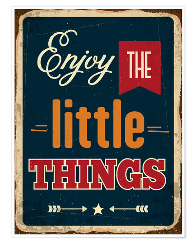 Póster Enjoy the little things