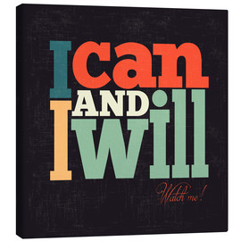 Lienzo  I can and i will - Typobox