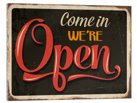 Cuadro de metacrilato  Come in, we're open (inglés) - Typobox