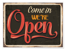 Póster Come in, we're open (inglés)