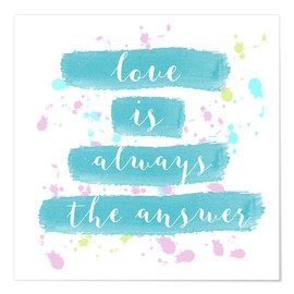 Póster Love is always the answer