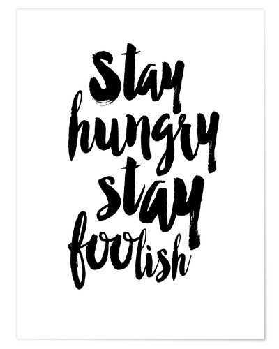 Póster Stay Hungry Stay Foolish